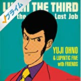 Theme From Lupin The Third 2010 ~ルパン三世のテーマ~