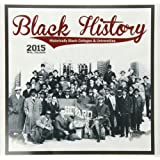 Shades of Color 12 by 12 Inches 2015 Black History HBCU's African American Calendar (15BH)