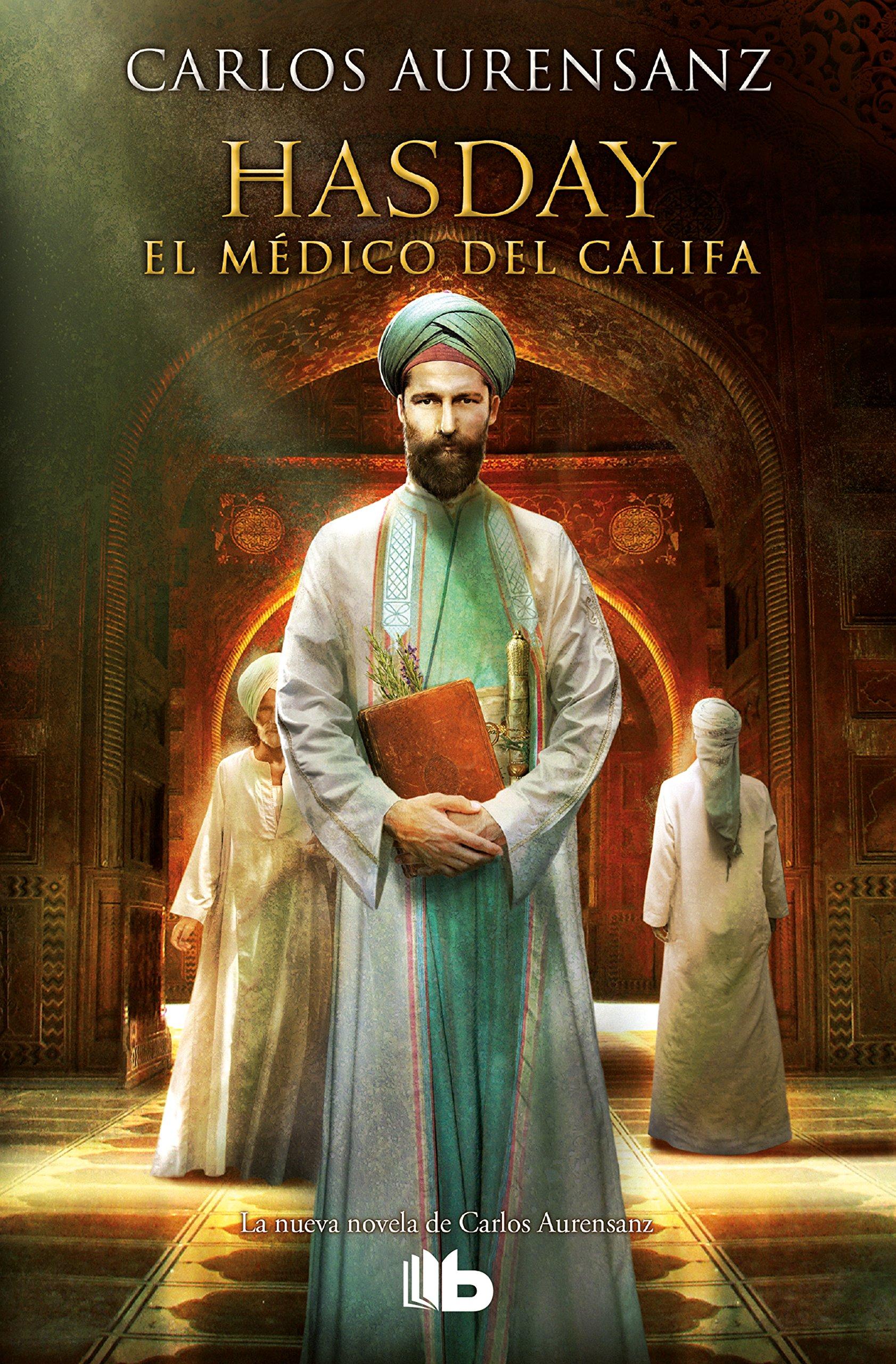 Hasday, el médico del califa (B DE BOLSILLO TAPA DURA, Band 603003)