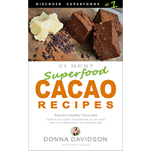 21 Best Superfood Cacao Recipes - Discover Superfoods #1: Nature's Healthy Chocolate. Cacao is raw organic chocolate you…