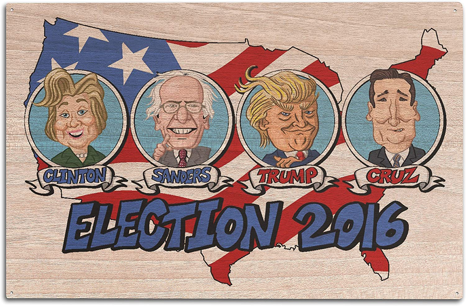 10x15 Wood Wall Sign, Wall Decor Ready to Hang Candidates Lantern Press Presidential Election 2016