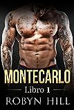 Montecarlo - Libro 1: (Serie Romántica Contemporánea) (Spanish Edition)