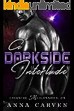 A Darkside Interlude: Darkstar Mercenaries Book 0.5
