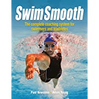 Swim Smooth: The Complete Coaching System for Swimmers