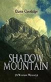 SHADOW MOUNTAIN (A Western Mystery)
