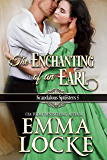 The Enchanting of an Earl (The Naughty Girls Book 5)