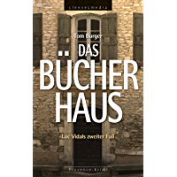 Das Bücherhaus: Luc Vidals zweiter Fall. Provence-Krimi (German Edition)