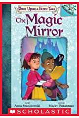 The Magic Mirror: A Branches Book (Once Upon a Fairy Tale #1) Kindle Edition
