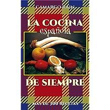 La cocina española de siempre: Más de 300 recetas (Spanish Edition) Jul 6, 2016