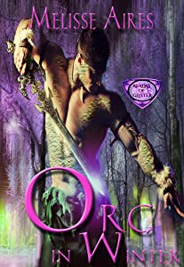 Orc In Winter (Realms of Glister Book 1)