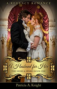 A Husband for Hire (The Heirs & Spares Series Book 1)