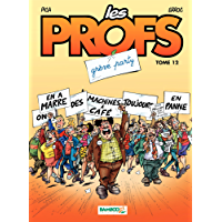 Les Profs - Tome 12 - Grève party (French Edition)