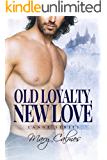 Old Loyalty, New Love (L'Ange Book 1)