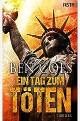 Ein Tag zum Töten: Thriller (Dewey Andreas Thriller 5) (German Edition) Kindle Edition