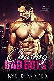 Chasing Bad Boys: A Bad Boy Romance Series (Chasing Bad Boys Book 1)