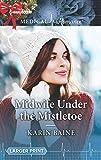 Midwife Under the Mistletoe