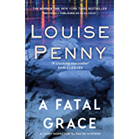 A Fatal Grace (Chief Inspector Armand Gamache series Book 2)