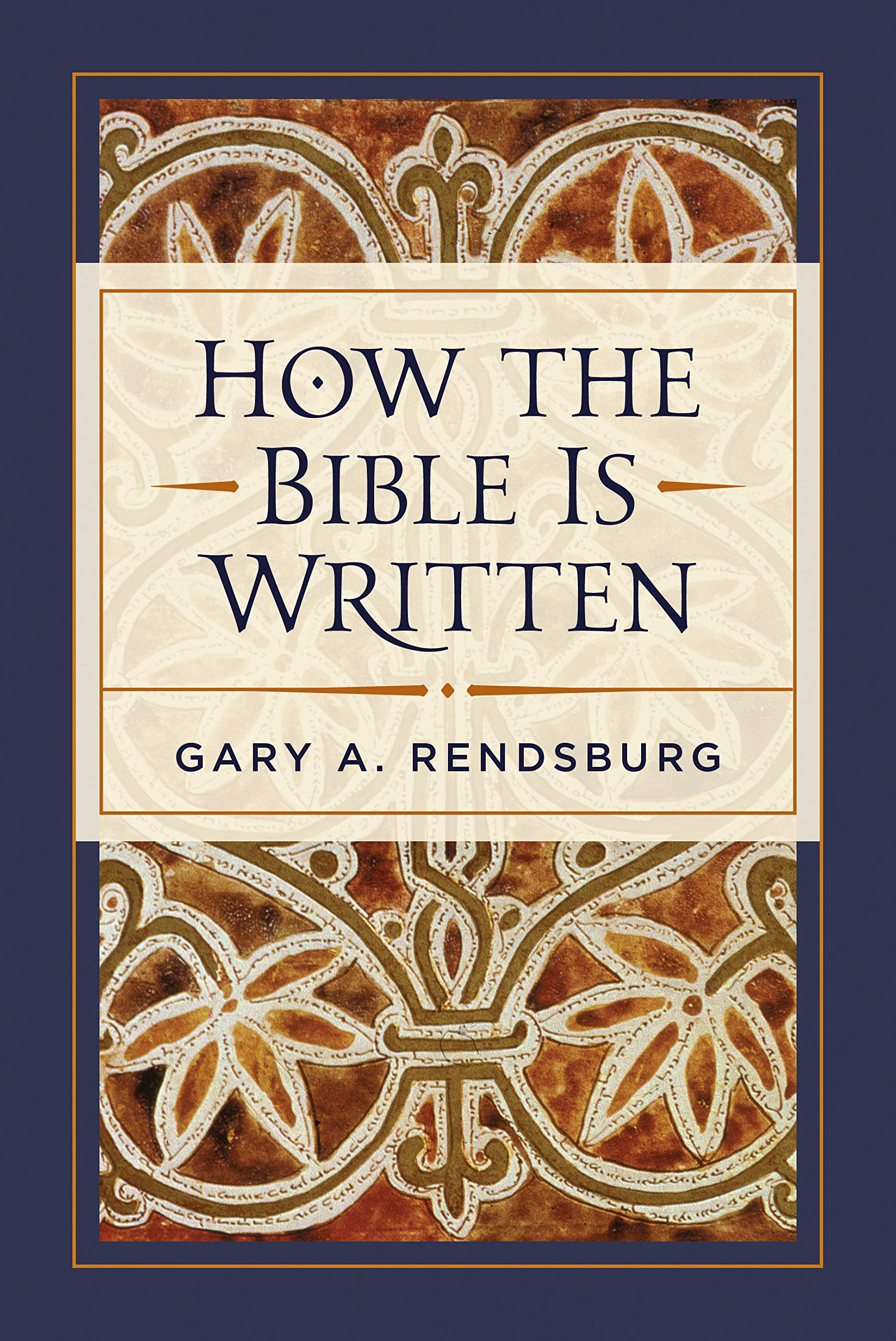 How the Bible Is Written: Gary Rendsburg: 9781683071976