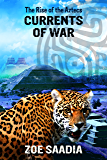 Currents of War (The Rise of The Aztecs Book 4)