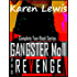 GANGSTER MOLL & REVENGE: Complete Two-Book Series