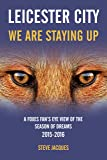 Leicester City - We Are Staying Up