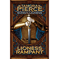 Lioness Rampant (Song of the Lioness series Book 4)