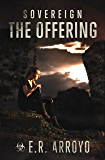 Sovereign: The Offering (Antius Ascending Series Book 2)