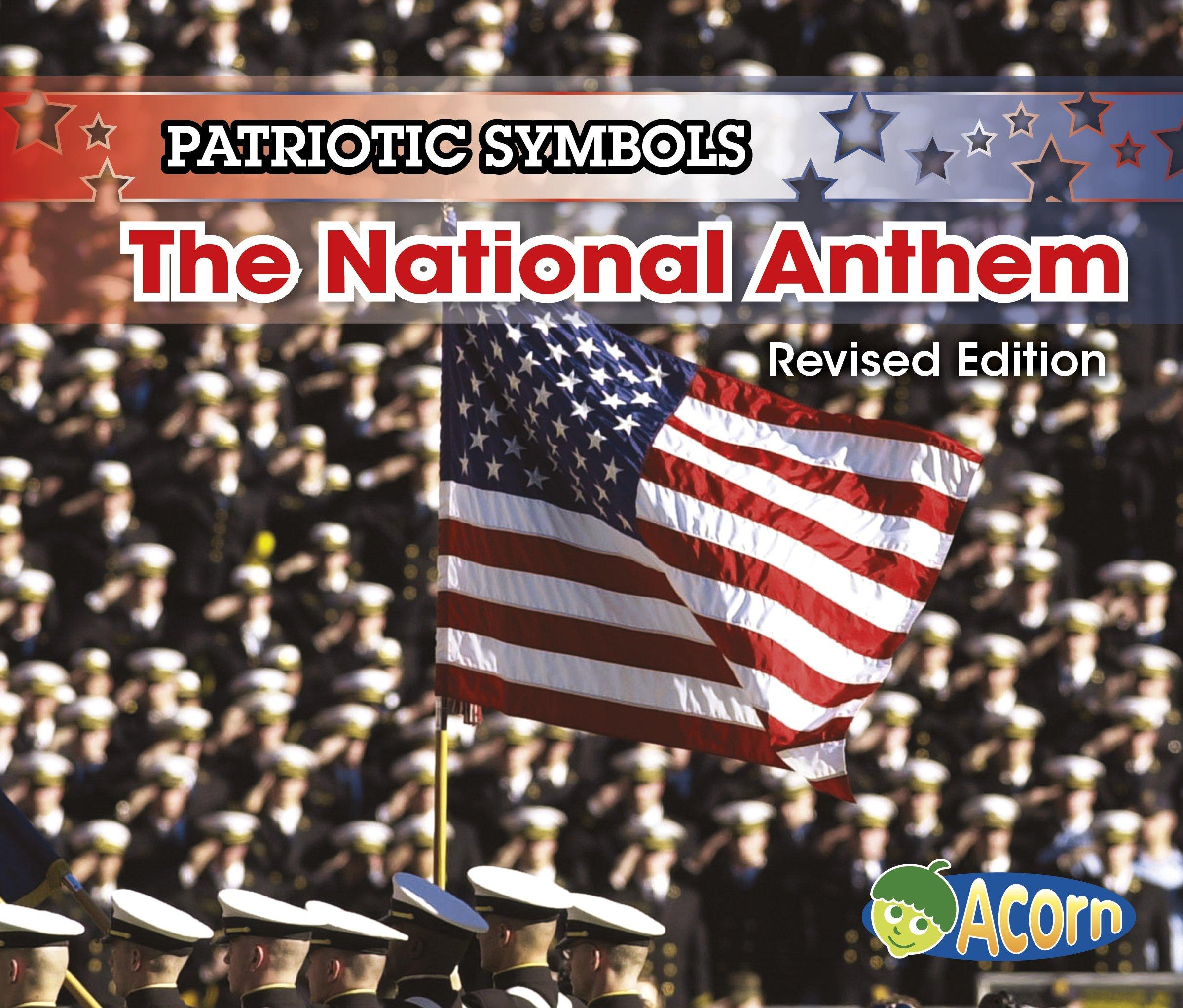 The National Anthem Patriotic Symbols Nancy Harris 9781484638118