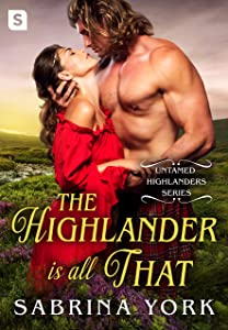 The Highlander Is All That (Untamed Highlanders)