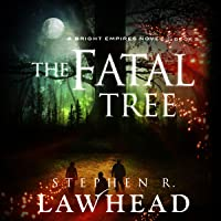 The Fatal Tree: Bright Empires, Book 5