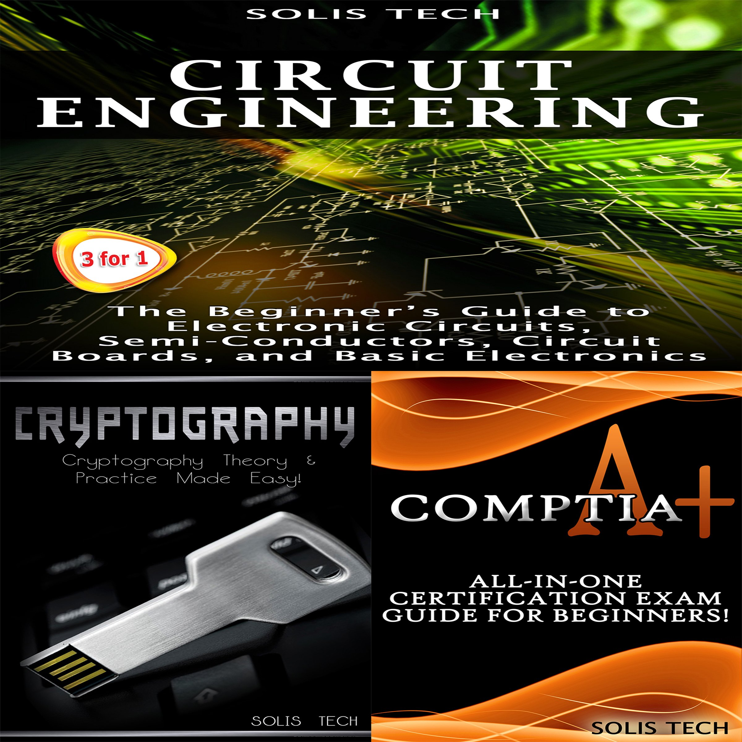 Circuit Engineering + Cryptography + CompTIA A+