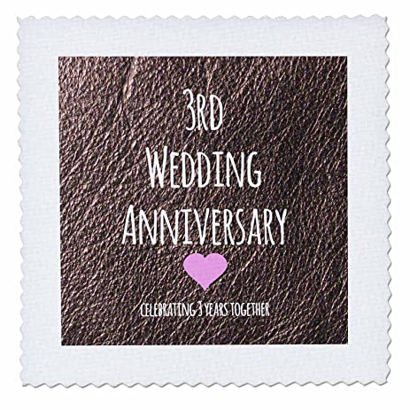 3dRose Qs 154430 1 3Rd Wedding Anniversary Gift Leather Celebrating 3 Years Together Third Anniversaries Three Yrs Quilt