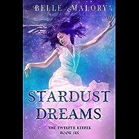 Stardust Dreams (Twelfth Keeper Book 6)