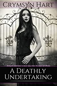 A DEATHLY UNDERTAKING (Undertaker Chronicles Book 1)