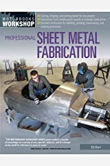 Professional Sheet Metal Fabrication (Motorbooks Workshop) Kindle Edition