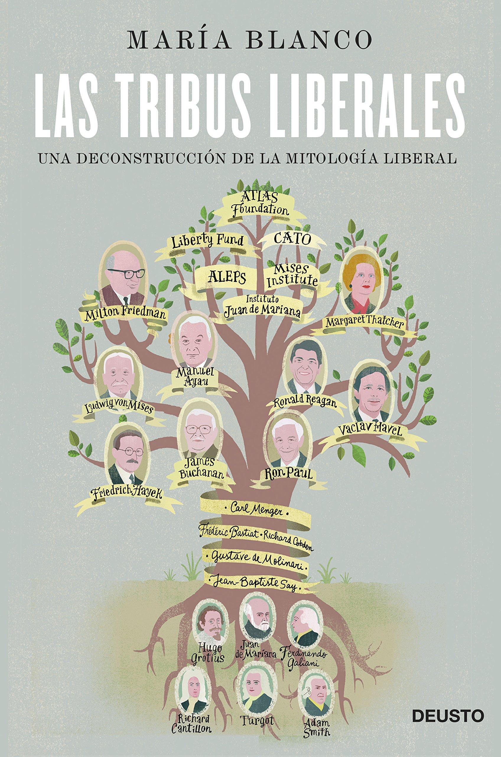 Las tribus liberales: Una deconstrucción de la mitología liberal Sin colección: Amazon.es: Blanco González, María: Libros