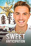 Sweet Anticipation (2019 Advent Calendar | Homemade for the Holidays Book 30)