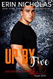 Up By Five (Just Everyday Heroes: Night Shift)