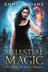 Celestial Magic (Celestial Marked Book 1) Kindle Edition