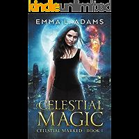 Celestial Magic (Celestial Marked Book 1)