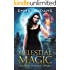 Celestial Magic (Celestial Marked Book 1)