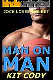 Jock Loses the Bet: Man on Man (First Time Gay Jock MM)
