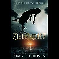 De Zielendief (De Kronieken van Horizon Book 1)