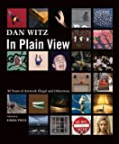 Dan Witz in Plain View: 30 Years of Artworks Illegal and Otherwise
