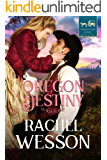 Oregon Destiny (Trails of the Heart Book 3)