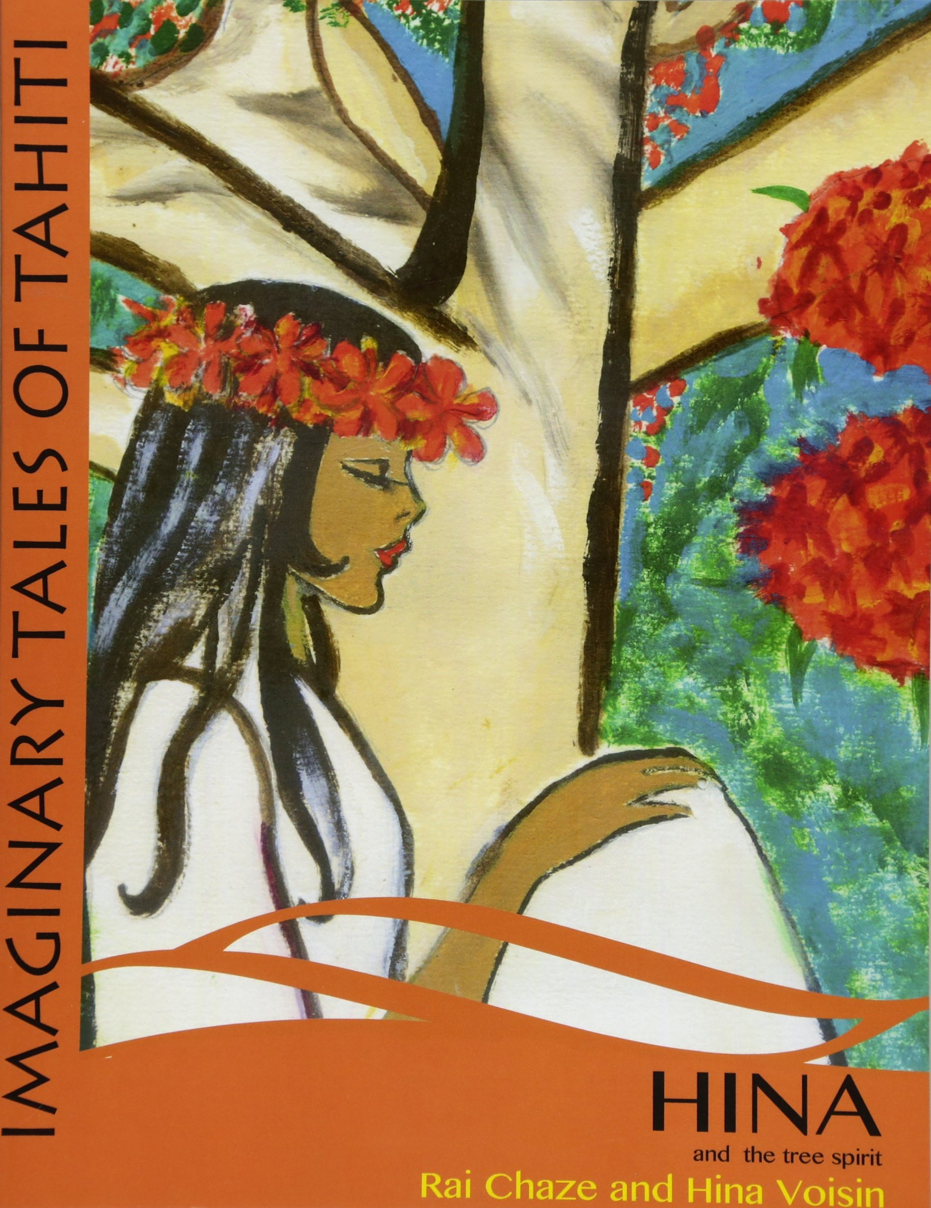Hina and the tree spirit (Imaginary Tales of Tahiti) (Volume 3) pdf