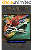 Pins & Needles (A Gracie Andersen Mystery Book 5)