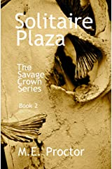 Solitaire Plaza: The Savage Crown Series Book 2 Kindle Edition