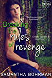 Breaking the Rules of Revenge