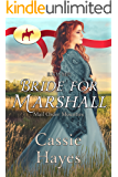 Bride for Marshall (Mail Order Mounties Book 19)